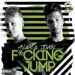Alex & John – F*ucking Jump