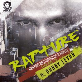 Argyris Nastopoulos & Mikele Farmakis ft. Danny Levan – Rapture (Club Remix)
