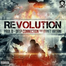 Paul D. & Deep Connection ft. Annet Artani – Revolution