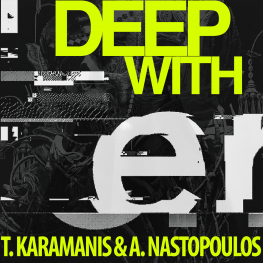 Tasos Karamanis Argyris Nastopoulos Deep With Deep House  Cover