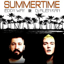 Eddy Way feat. DJ Alen Kan – Summertime